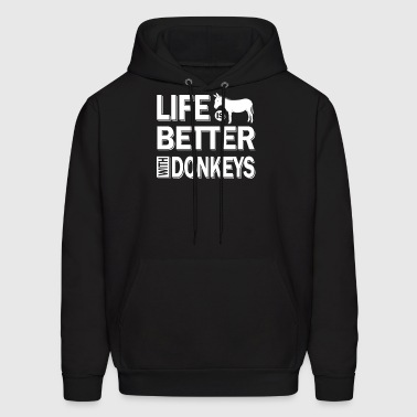 Life is better with donkeys - fun animal - Men's Hoodie