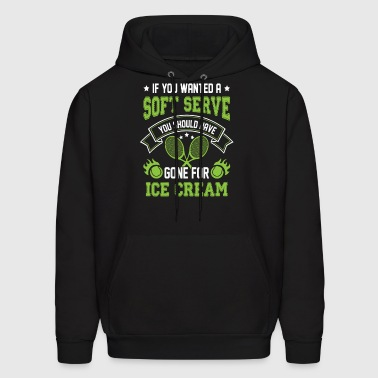 Wanted a Soft Serve Gone for Ice Cream - tennis gi - Men's Hoodie