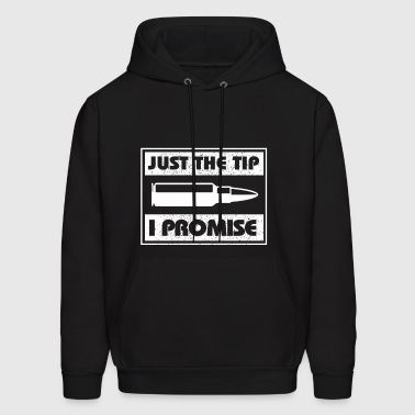 Just The Tip I Promise - Men's Hoodie