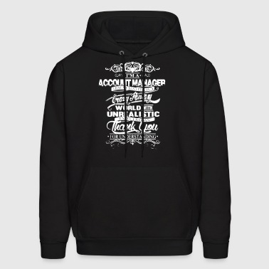 I Am A Account Manager T Shirt - Men's Hoodie
