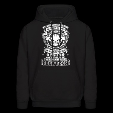 Their Hands Dirty Ironworker T Shirt - Men's Hoodie