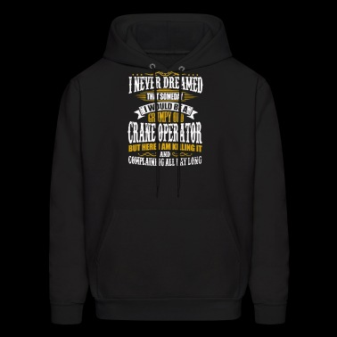 New Design Grumpy Old Crane Operator Best Seller - Men's Hoodie