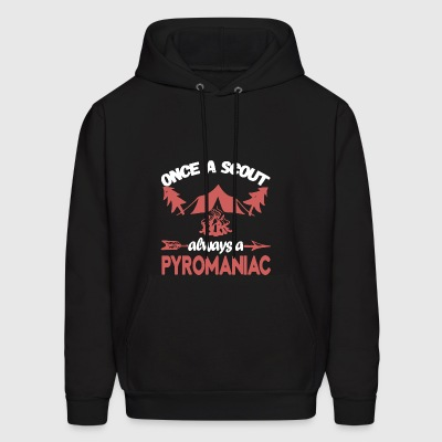 Once A Scout Always A Pyromaniac - Men's Hoodie