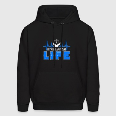 Physician Assistant Life Shirt - Men's Hoodie