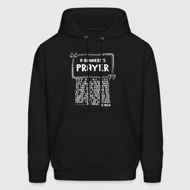 This Is A Runner's Prayer T Shirt - Men's Hoodie