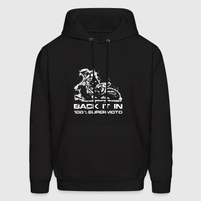 Back it in Supermoto - Men's Hoodie