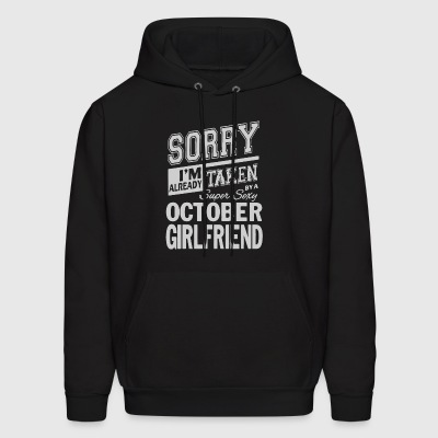 I'm taken by a super sexy october girlfriend - Men's Hoodie