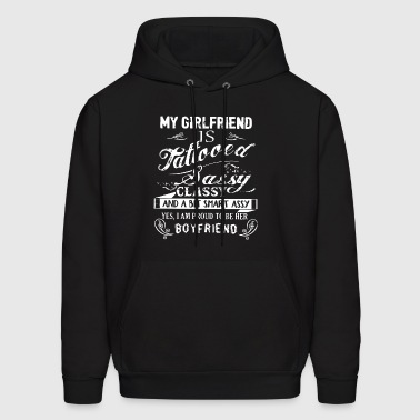 my girlfriend is tattooed sassy classy and a bit s - Men's Hoodie