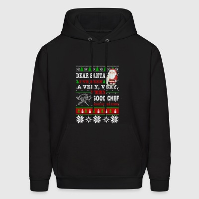 Dear Santa I've Been A Very Good Chef - Men's Hoodie