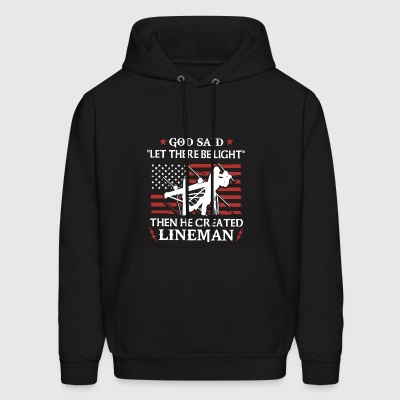 God said let there be light then he created linema - Men's Hoodie