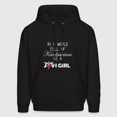 In a world full of kardashians be a jovi girl - Men's Hoodie