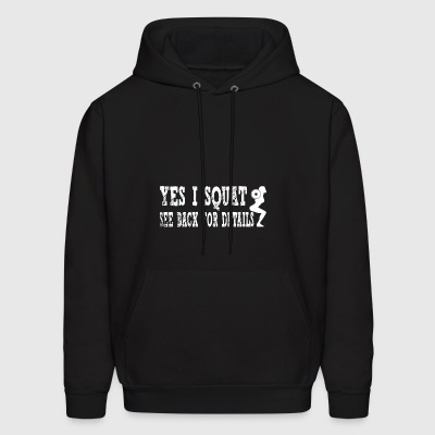 Yes i squat see back for details - Men's Hoodie