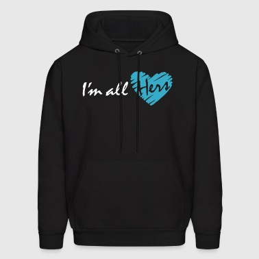 I'm all hers (couple - boy) - Men's Hoodie