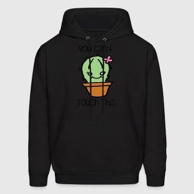 Cant Touch This Cactus - Men's Hoodie