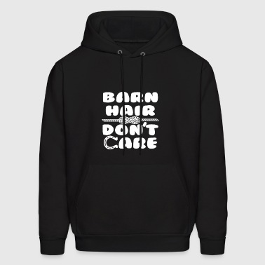 Barn Hair Don t Care - Men's Hoodie