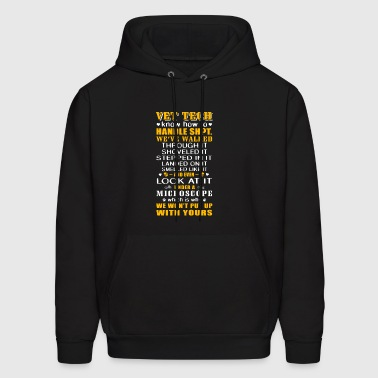 Vet Tech know how to handle SH T - Men's Hoodie