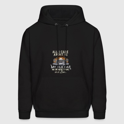 All I care about is my Old Car and like maybe - Men's Hoodie