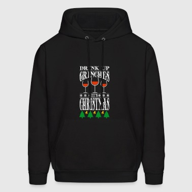 Drink Up Grinches It's Christmas - Men's Hoodie