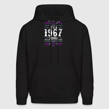 Its A 1967 Thing You Wouldnt Understand - Men's Hoodie