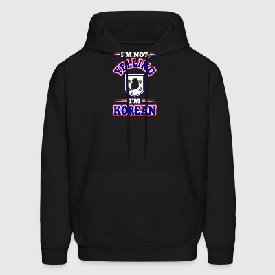 Im Not Yelling Im Korean - Men's Hoodie