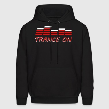 Trance On - Men's Hoodie