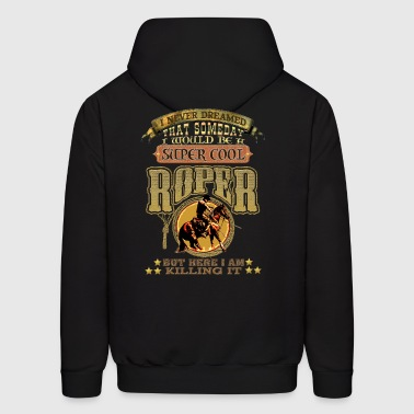 A Super Cool Roper. - Men's Hoodie