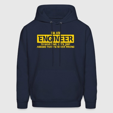 I'M AN ENGINEER NEVER WRONG - Men's Hoodie