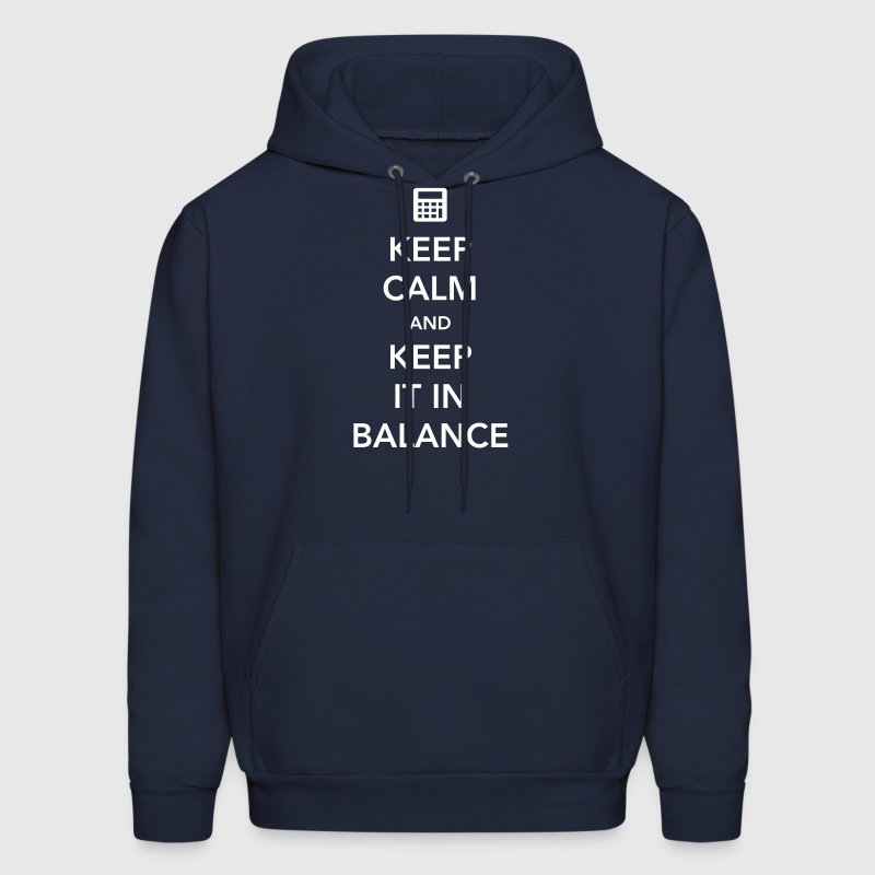 Keep Calm and Keep it in Balance - Men's Hoodie
