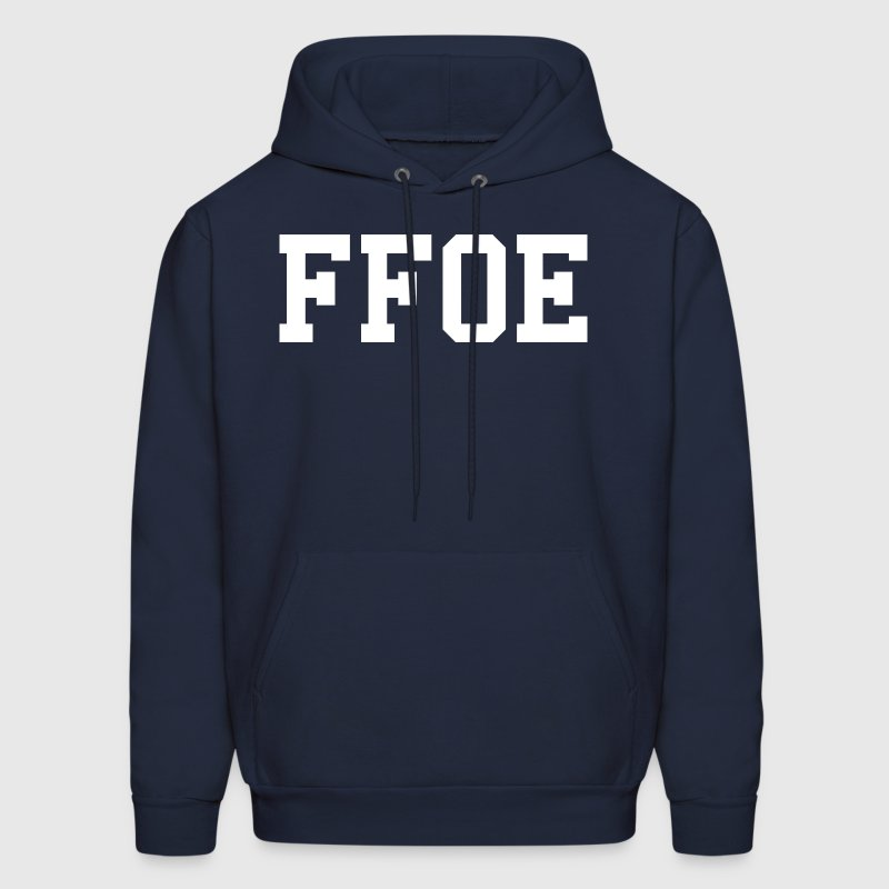 FFOE Finally Famous Over Everything Design - Men's Hoodie