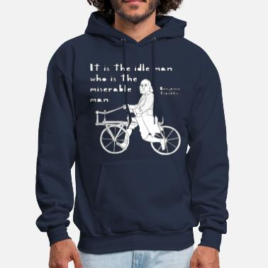 Bicycle  ben franklin cycling quote - Men's Hoodie