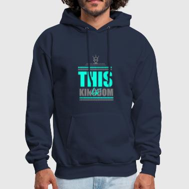 This is Kingdom - Men's Hoodie