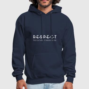Respect Woman RESPECT - Men's Hoodie