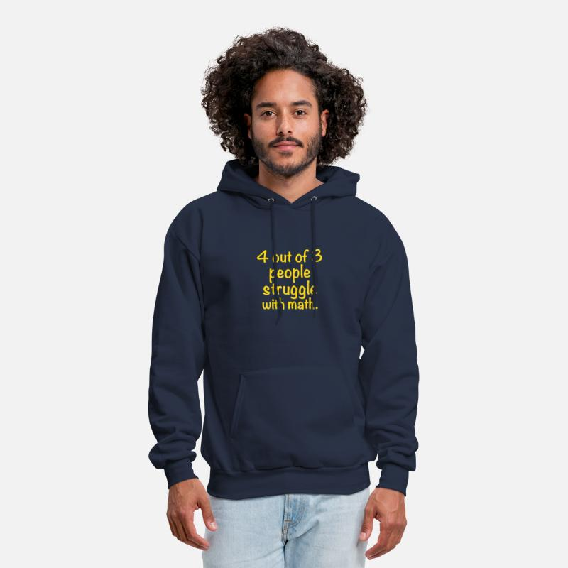 Clumsy Hoodies & Sweatshirts - 4 out of 3 people struggle with math - Men's Hoodie navy
