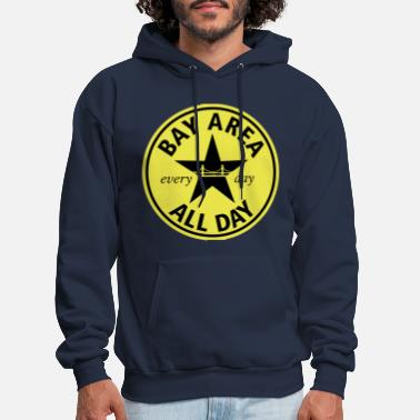 Bay Area BAY AREA ALL DAY - Men's Hoodie