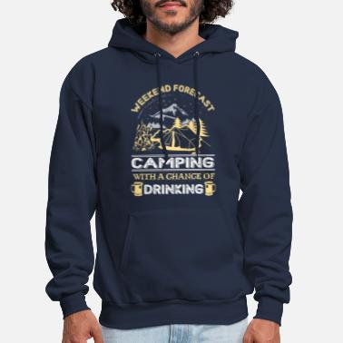 Weekend Weekend Forecast Camping With A Chance Of Drinking - Men's Hoodie
