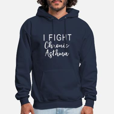 I Fight Chronic Asthma - Men's Hoodie