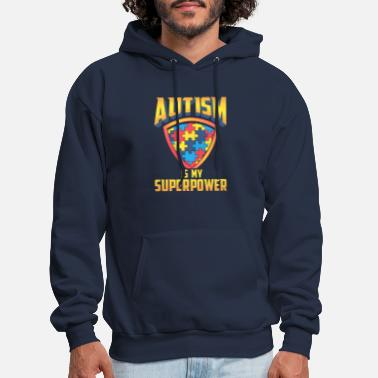 Aspergers Autism Is My Superpower - Men's Hoodie