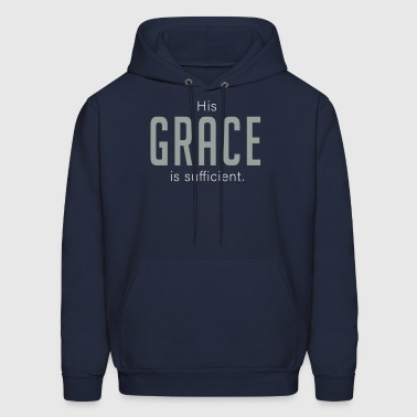 His Grace is Sufficient - Men's Hoodie