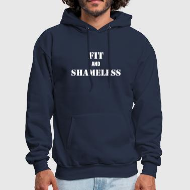Fit and Shameless - Men's Hoodie