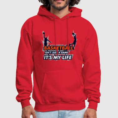basketball isn't just a game - Men's Hoodie