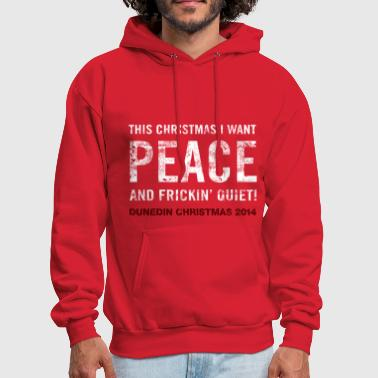 All I want for Christmas is PEACE and Quiet - Men's Hoodie