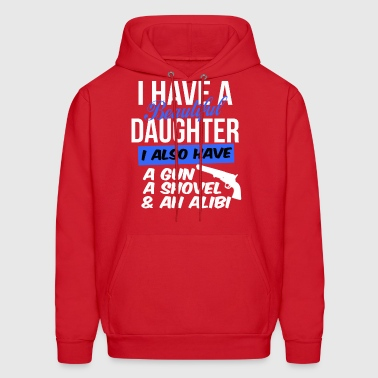 beautiful daughter also have gun shovel & alibi - Men's Hoodie