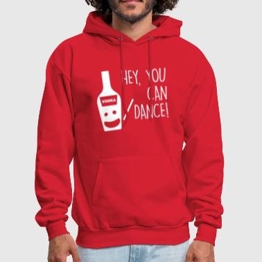 You re a great dancer - Men's Hoodie