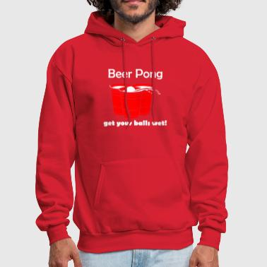 Beer Pong Beer Pong Get Your Balls Wet Funny Drinking Game - Men's Hoodie