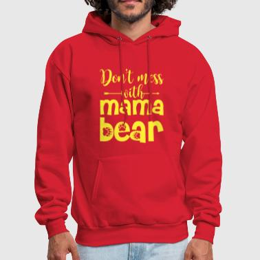 dont mess with mama t shirts - Men's Hoodie