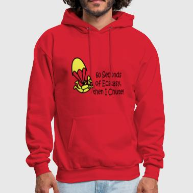 60 Seconds Of Ecstasy Then I Chute! - Men's Hoodie