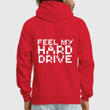 Computer humor- in Pixels feel my hard drive - Men's Hoodie