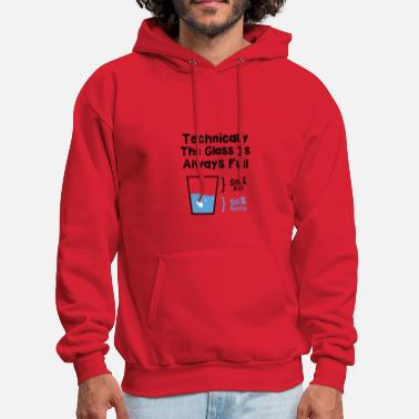 Always The glass is always full - Men's Hoodie