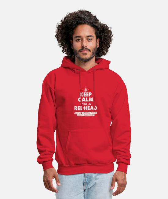 Red Head Hoodies & Sweatshirts - Keep Calm I'm A Redhead - Men's Hoodie red