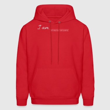 I AM - Fill in the blank with positivity - Men's Hoodie
